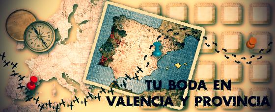 Tu boda en Valencia y provincia